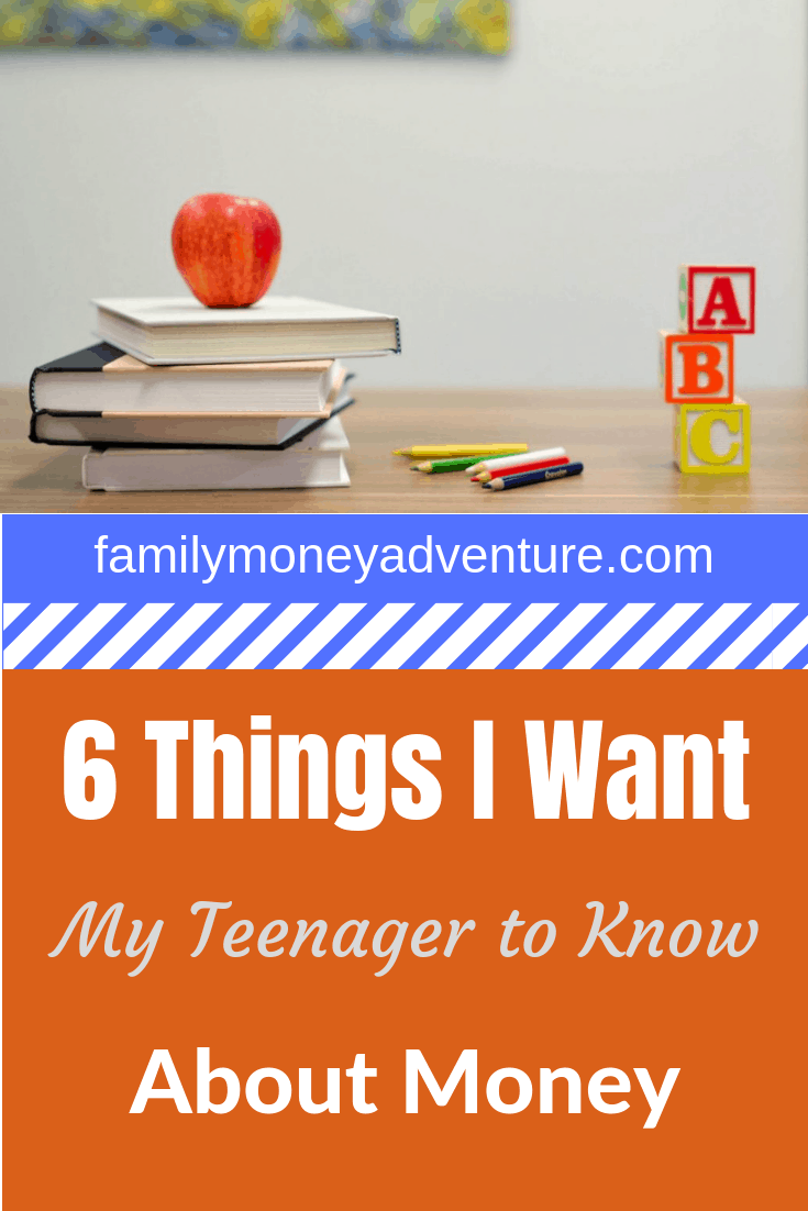 What do I want my teenager to know about money? What's important for teens to know about managing their finances?