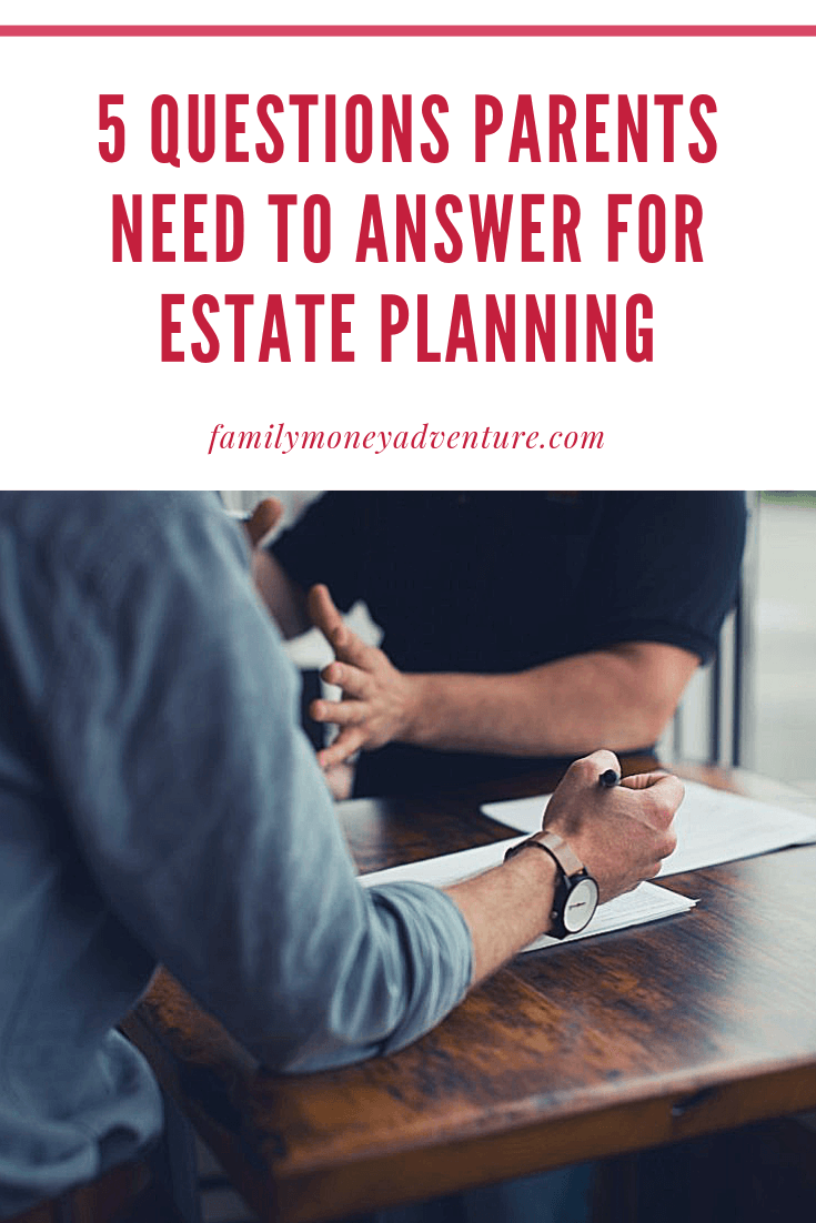 Amy Beardsley from earlymorningmoney.com shares 5 Questions Parents Need to Answer for Estate Planning.