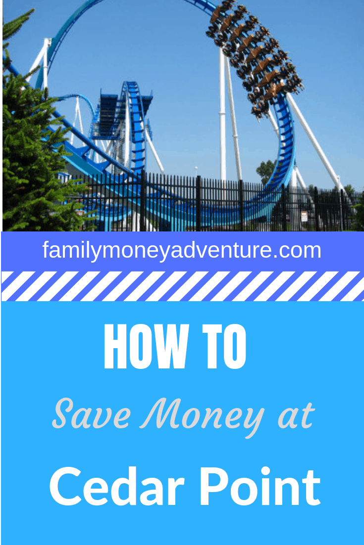 Learn tons of tips & tricks to save money at Cedar Point Amusement Park.