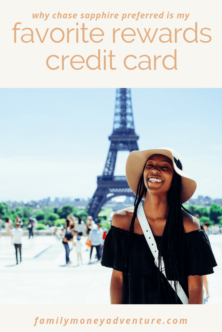 Why Chase Sapphire Preferred Is My Favorite Rewards Credit Card
