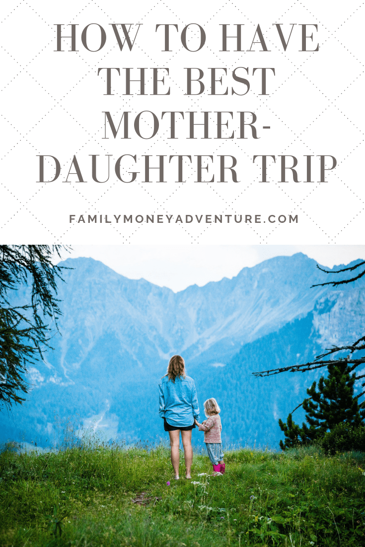Learn tips for a successful Mother-Daughter trip from Cindi Conlet from travelinglater.com