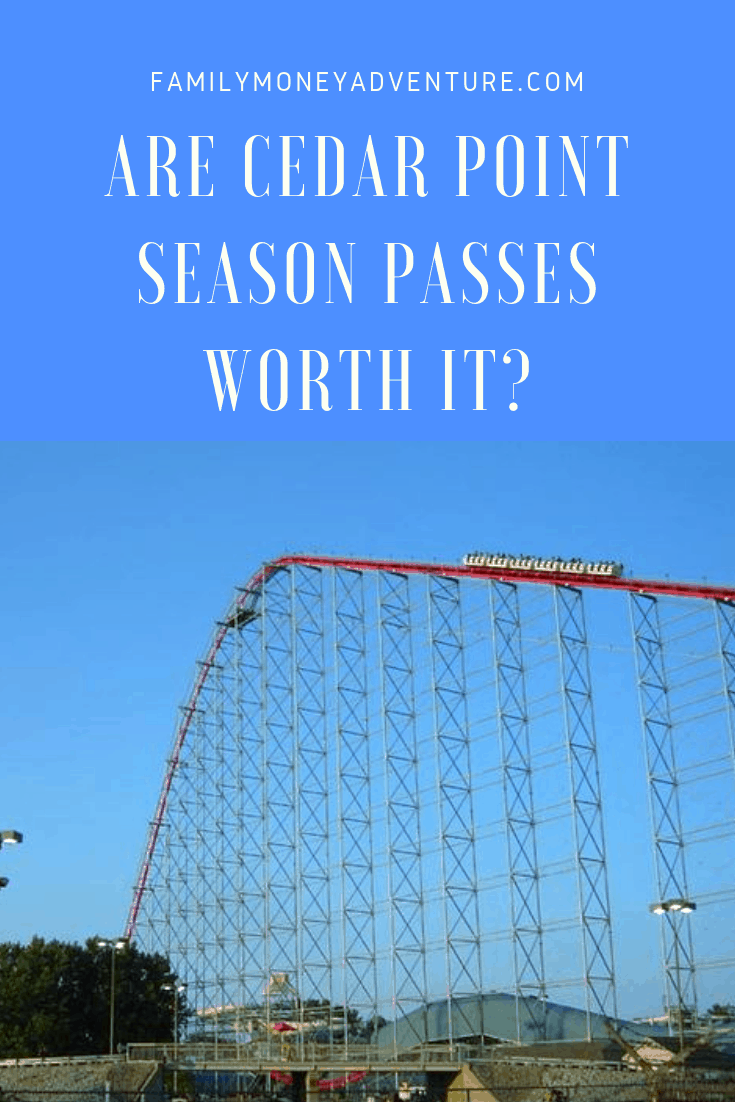 Are Cedar Point Season Passes Worth It?