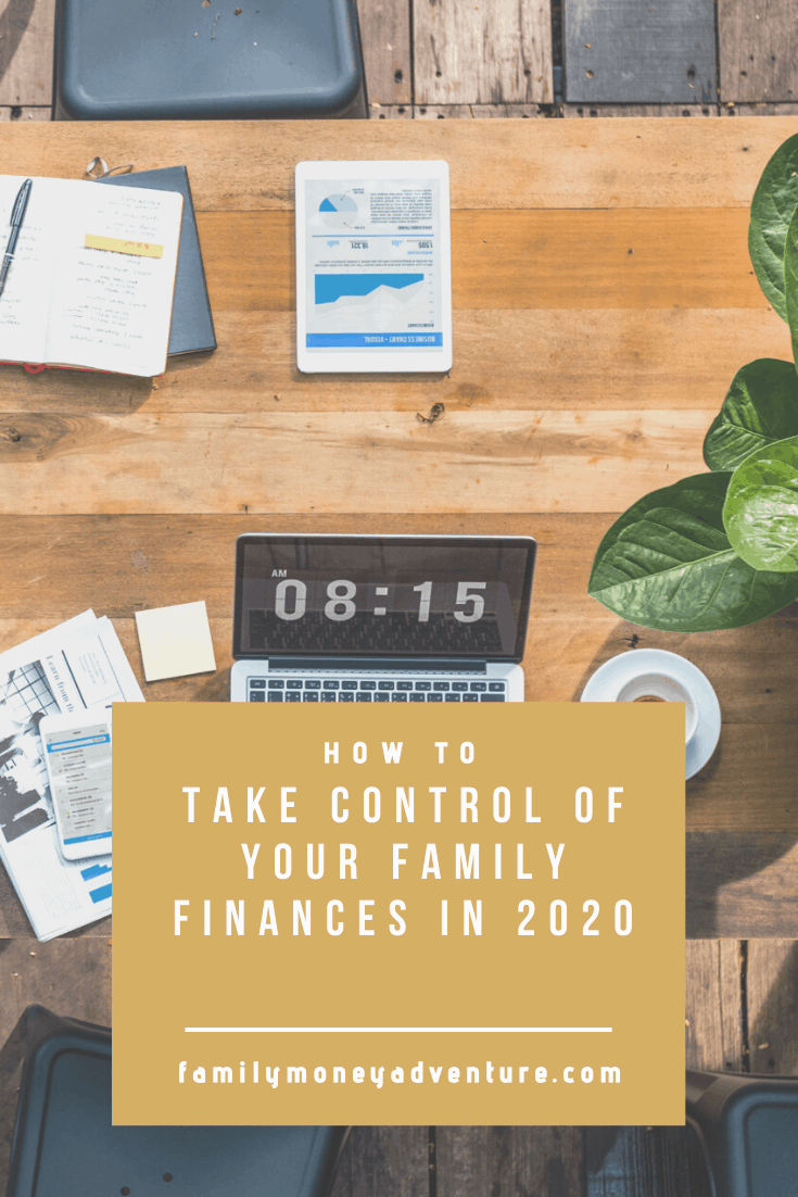 How to Take Control of your Family Finances in 2020